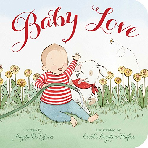 Baby Love (Classic Board Books) (The Rosy Red Cheeks Of The Little Children)