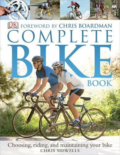 complete bike book chris sidwells 9780756614270 amazon com books rh amazon com