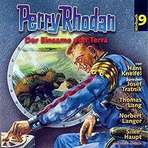 Der Einsame von Terra (Perry Rhodan Hörspiel 09) Hörspiel