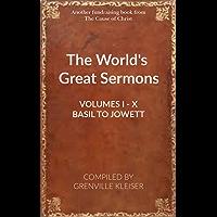 The World's Great Sermons (All 10 Volumes - Basil to Jowett)