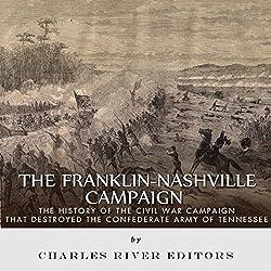 The Franklin-Nashville Campaign
