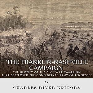 The Franklin-Nashville Campaign Audiobook