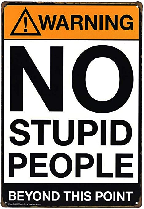 20x30cm NEW DECO Warning No Stupid People Beyond This Point Rustic Metal Tin Sign Wall Decor Art 8x12 Inches