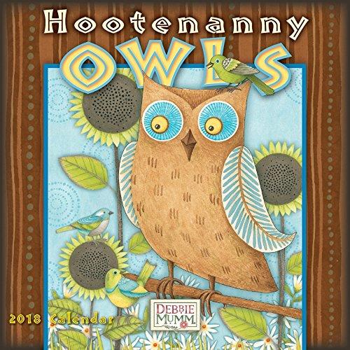Hootenanny Owls by Debbie Mumm 2018 Small Wall Calendar