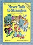 Never Talk to Strangers