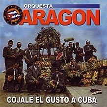 Cojale El Gusto a Cuba by Orquesta Aragon (1993-09-30)