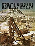 Nevada Ghost Towns and Mining Camps