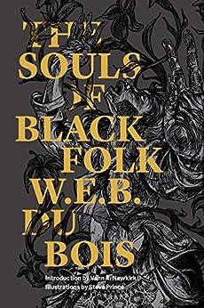 The Souls of Black Folk (Illustrated) (Restless Classics) by [Du Bois, W.E.B.]