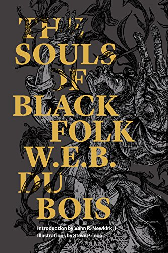 The Souls of Black Folk (Illustrated) (Restless Classics)