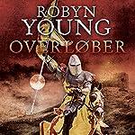 Overløber (Oprør trilogi 2) | Robyn Young