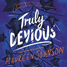 Truly Devious: A Mystery Audiobook by Maureen Johnson Narrated by Kate Rudd