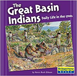 The great basin indians daily life in the 1700s native for American regional cuisine book