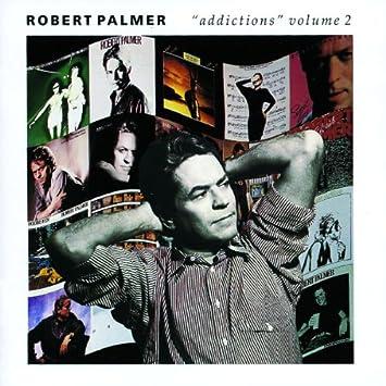 「ロバート・パーマー Addictions Vol. 2 」の画像検索結果