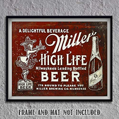 "Miller Beer- Vintage Metal Sign Print-""Miller High Life-Delightful Beverage""-10 x 8"" Wall Decor Print-Ready To Frame. Distressed Sign Replica Print. Retro Decor for Man Cave-Bar-Game Room-Garage-Dorm."