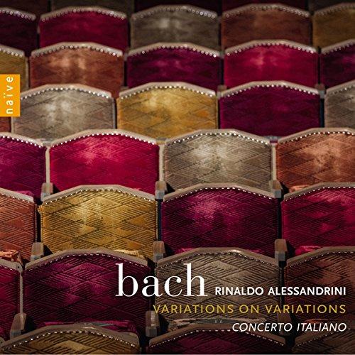 Bach - Variations on variations | Rinaldo Alessandrini, Concerto Italiano