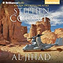 Al-Jihad Audiobook by Stephen Coonts Narrated by Dick Hill
