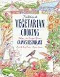 img - for Traditional Vegetarian Cooking, Recipes from Europe's Famous Crank's Restaurant: Recipes from Europe's Famous Cranks Restaurants by David Canter (1991-05-02) book / textbook / text book