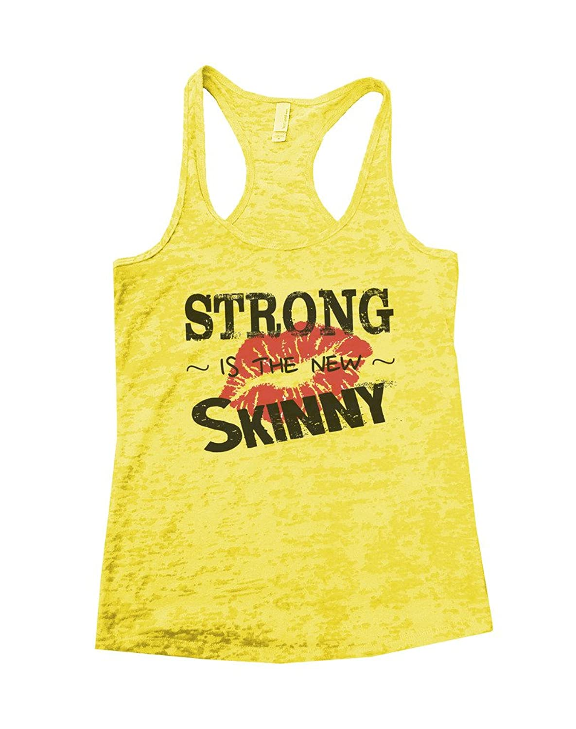 Strong Is The New Skinny Lips Burnout Workout Gym Shirt Fitness Tank Funny Threadz