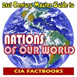 This essential electronic book on CD-ROM provides complete reproductions of each of the yearly CIA World Factbooks from 2000 through late 2006, plus the special CIA publication listing Chiefs of State and Cabinet Members of Foreign Governments, and t...