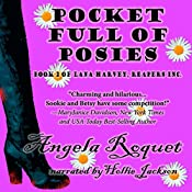 Pocket Full of Posies (Lana Harvey, Reapers Inc. Book 2) | Angela Roquet