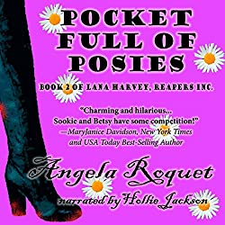 Pocket Full of Posies (Lana Harvey, Reapers Inc. Book 2)