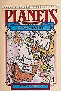 Planets in Synastry: Astrological    book by E W  Neville