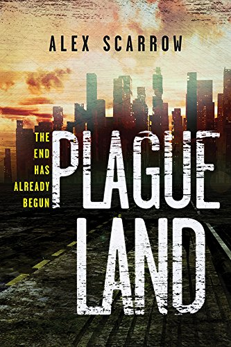 Plague Land by [Scarrow, Alex]