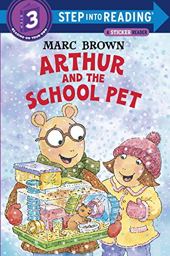 Arthur And The School Pet (Step-Into-Reading, Step 3)