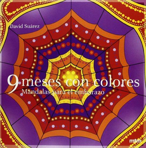 Descargar Libro 9 Meses Con Colores-mandalas Embarazo ) David Suárez