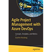 Agile Project Management with Azure DevOps: Concepts, Templates, and Metrics