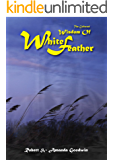 The Collected Wisdom of White Feather