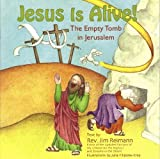 Jesus Is Alive!, Jim Reimann, 9657607019