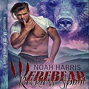 Werebear: Reckless Spirit Audiobook