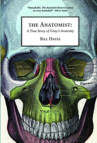 The Anatomist: A True Story of Gray's Anatomy