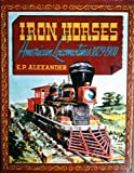 Iron Horses, Outlet Book Company Staff and Random House Value Publishing Staff, 0517006898