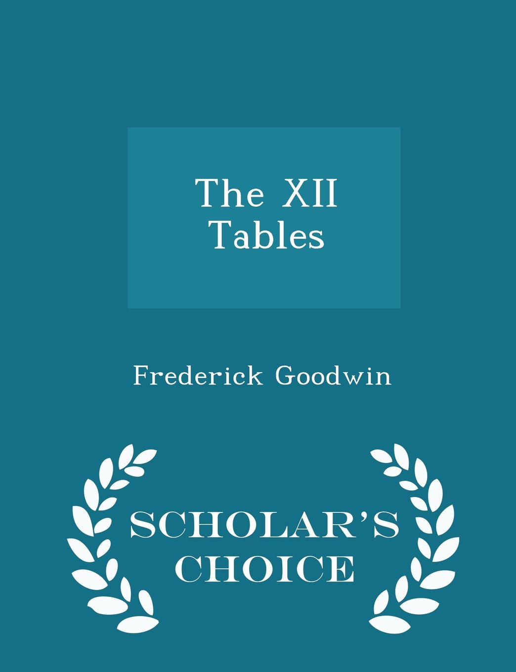 Download The XII Tables - Scholar's Choice Edition ebook
