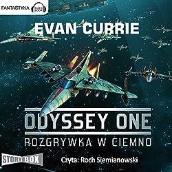 Rozgrywka w ciemno (Odyssey One 1)