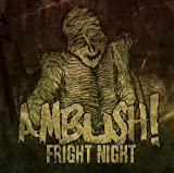 Fright Night by AMBUSH (2010-03-30)