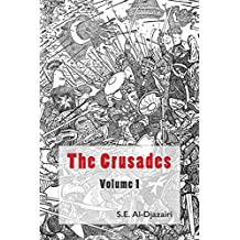 The Crusades, Volume 1