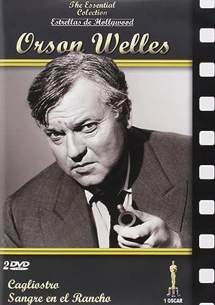 Estrellas De Hollywood: Orson Welles (Cagliostro / Sangre en el rancho)