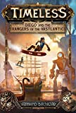 Diego and the Rangers of the Vastlantic (Timeless, Book 1)
