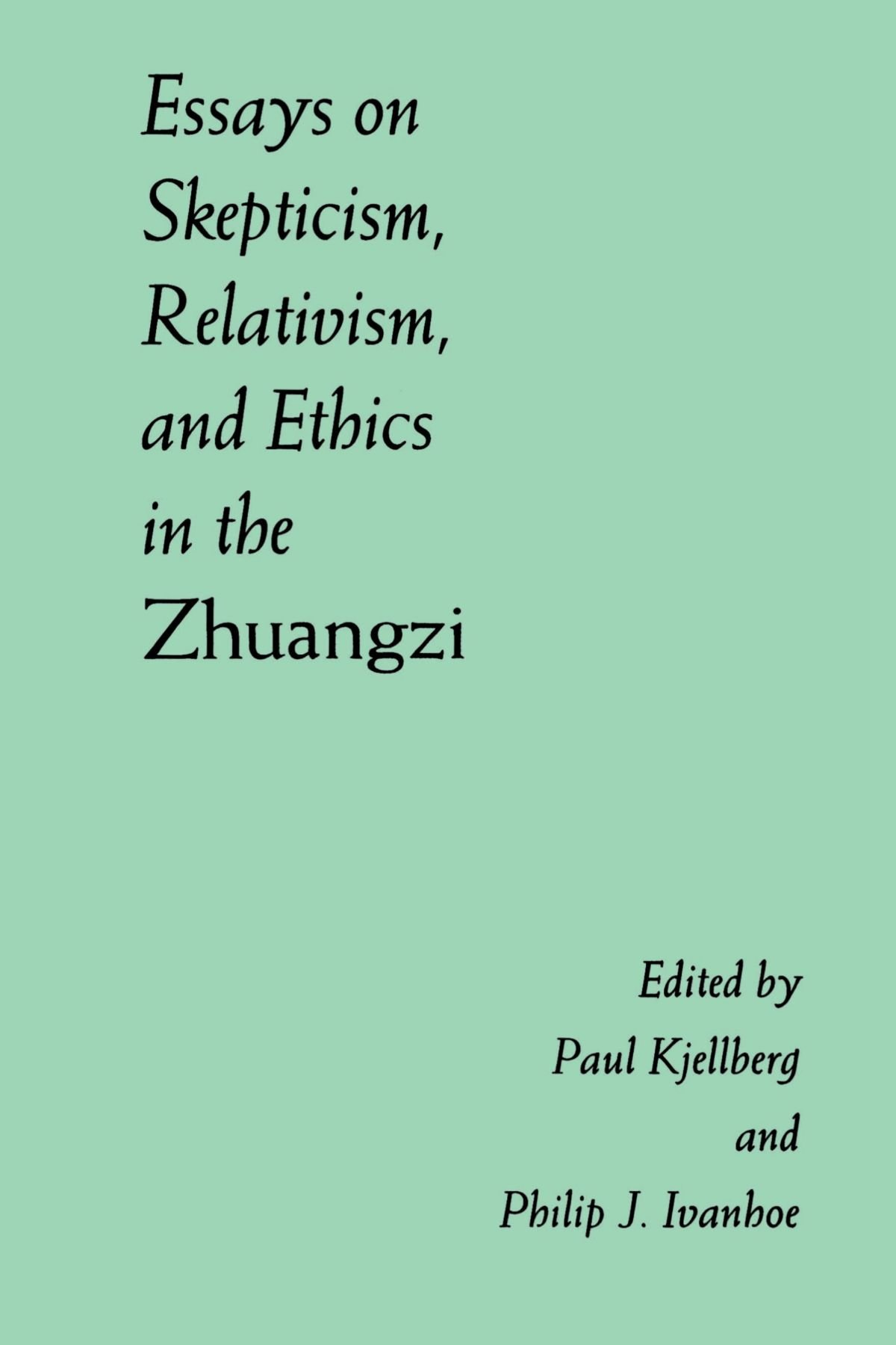 Egypt Essay Essays On Skepticism Relativism And Ethics In The Zhuangzi Suny Series  In Chinese Philosophy  Culture Suny Series In Chinese Philosophy And  Culture  Essay On Being Honest also Essay On Self Help Is The Best Help Essays On Skepticism Relativism And Ethics In The Zhuangzi Suny  English Essay Writing Examples