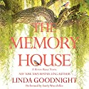 The Memory House Audiobook by Linda Goodnight Narrated by Emily Woo Zeller
