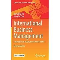 International Business Management: Succeeding in a Culturally Diverse World