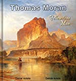 Thomas Moran: Yellowstone Man - 300 Hudson River School Paintings - Annotated
