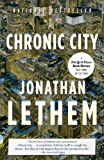 Chronic City: A Novel (Vintage Contemporaries)