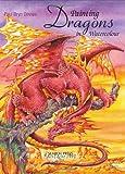 Dragons in Watercolour, Paul Bryn Davies, 1844481514