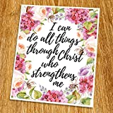 i can do all things art - Philippians 4:13 I can do all things through Christ Print (Unframed), Scripture Art, Bible Verse Poster, Church Wall Decor, Inspirational Quote, 8x10