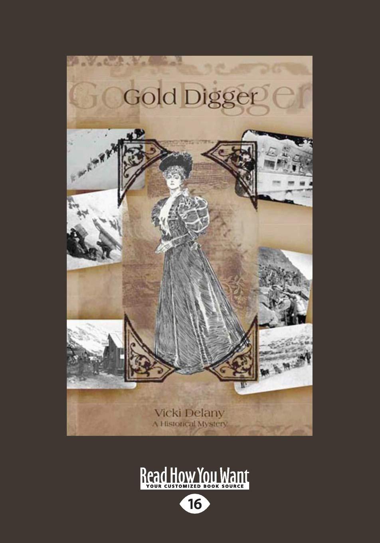 Download Gold Digger: A Klondike Mystery pdf