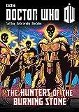 Doctor Who: Hunters of the Burning Stone (Doctor Who (Panini Comics))